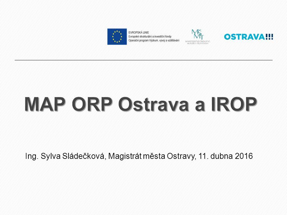 MAP a IROP Název výzvy:  62.Regionální vzdělávání (ITI)  63.