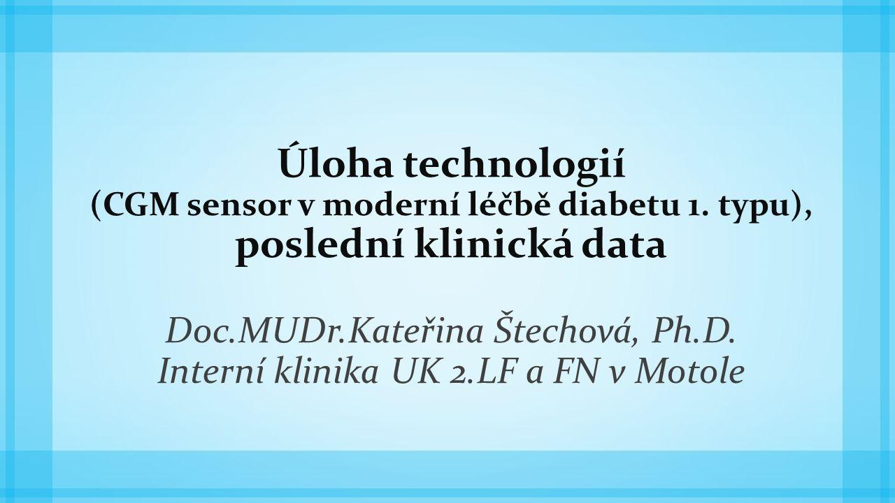 Úloha technologií (CGM sensor v moderní léčbě diabetu 1.