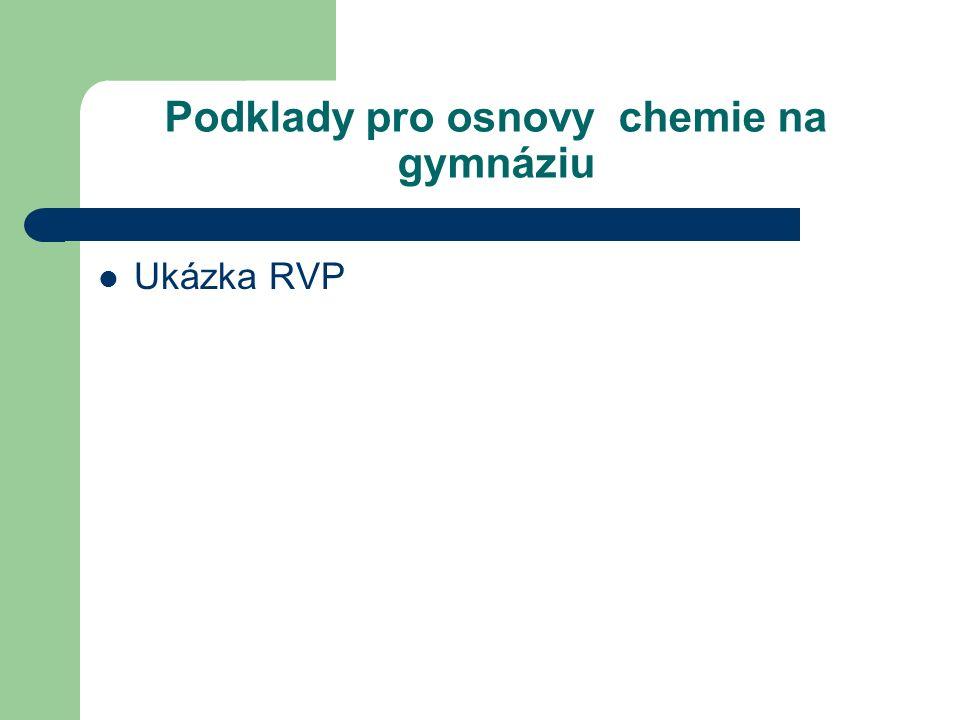 Podklady pro osnovy chemie na gymnáziu Ukázka RVP