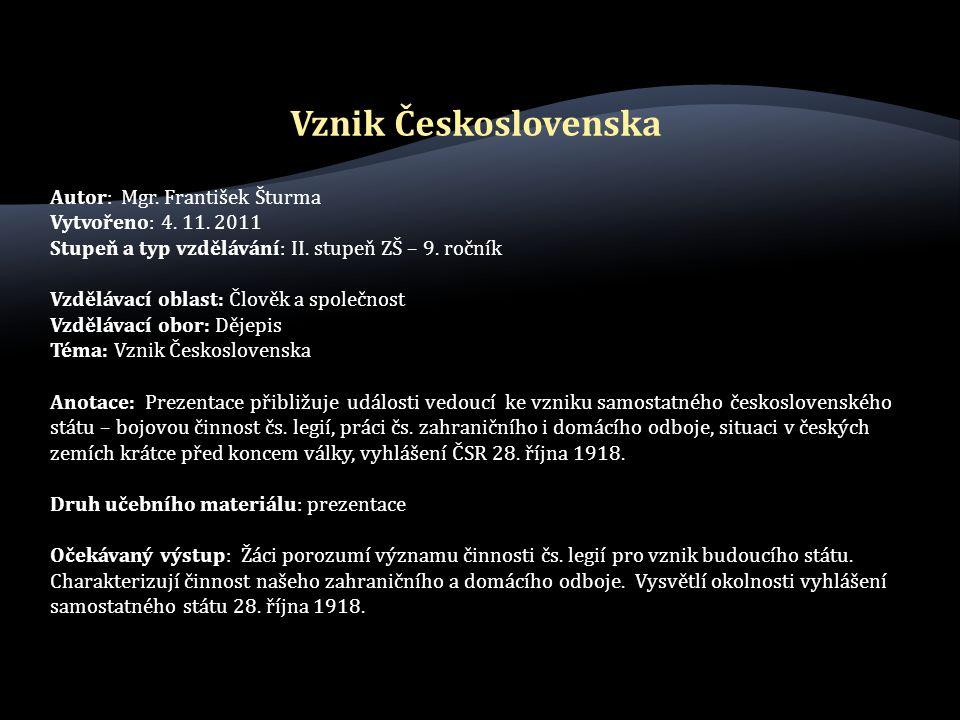 Autor: Mgr. František Šturma Vytvořeno: 4. 11. 2011 Stupeň a typ vzdělávání: II.