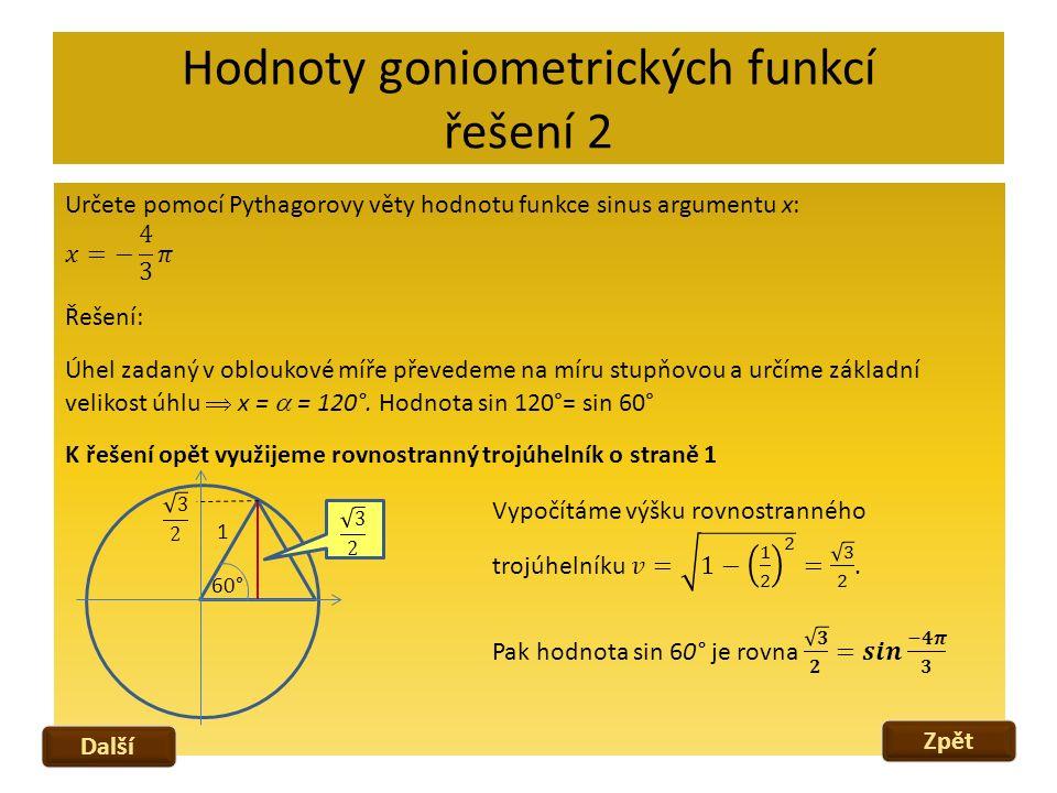 Hodnoty goniometrických funkcí řešení 2 Zpět Další 60° 1