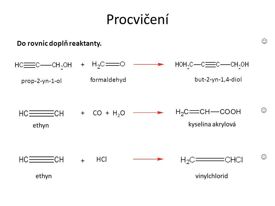 Procvičení Do rovnic doplň reaktanty.