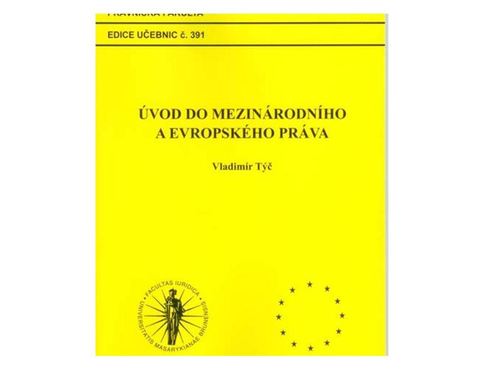 Funkce práva v EU základní funkce práva: vnitřní uspořádání systému (řád) EU je samostatný systém –vlastní orgány s vlastní pravomocí –vlastní aktivity –finanční nezávislost PROTO MUSÍ MÍT VLASTNÍ REGULACI (PRAVIDLA) UVNITŘ I NAVENEK = PRÁVO EU –předpisy (právo) – není to ani mezinárodní, ani vnitrostátní –vlastní soudy