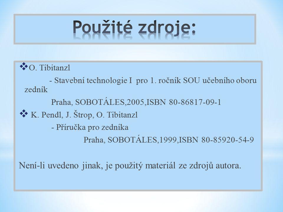  O. Tibitanzl - Stavební technologie I pro 1.