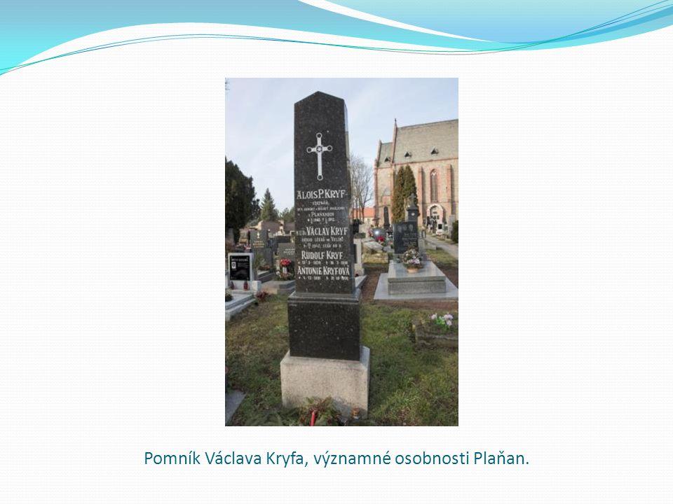 Pomník Václava Kryfa, významné osobnosti Plaňan.