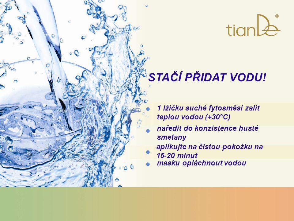 STAČÍ PŘIDAT VODU! 1 lžičku suché fytosměsi zalít teplou vodou (+30°C) naředit do konzistence husté smetany aplikujte na čistou pokožku na 15-20 minut