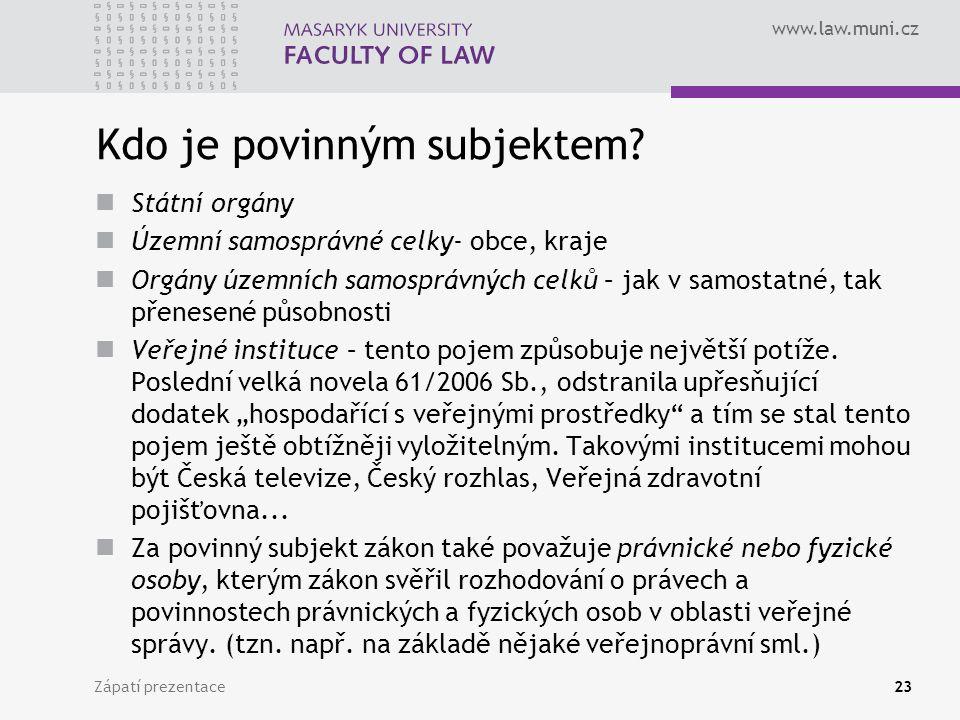 www.law.muni.cz Kdo je povinným subjektem.