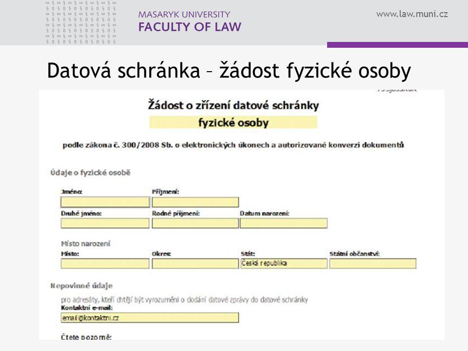 www.law.muni.cz Zápatí prezentace71 Datová schránka – žádost fyzické osoby