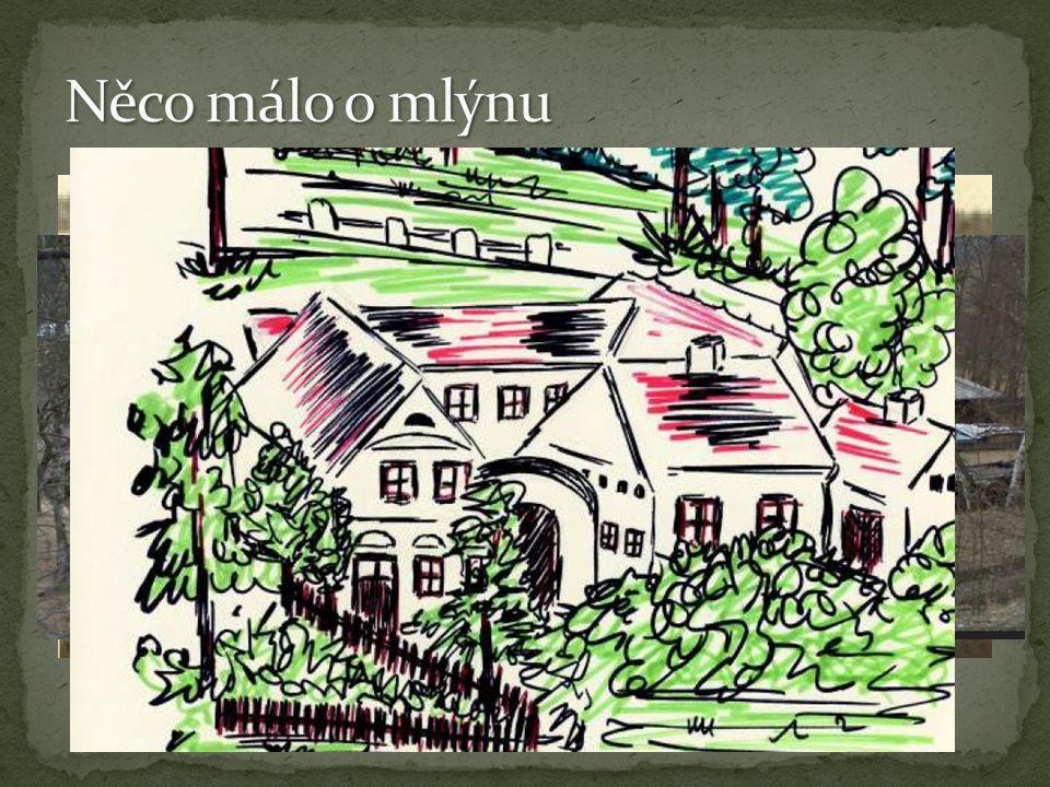 Již od 16.století (od roku 1564) – zvaný tehdy Rohlův mlýn.