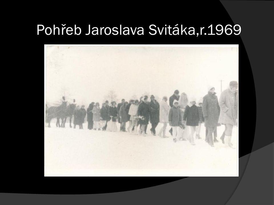 Pohřeb Jaroslava Svitáka,r.1969