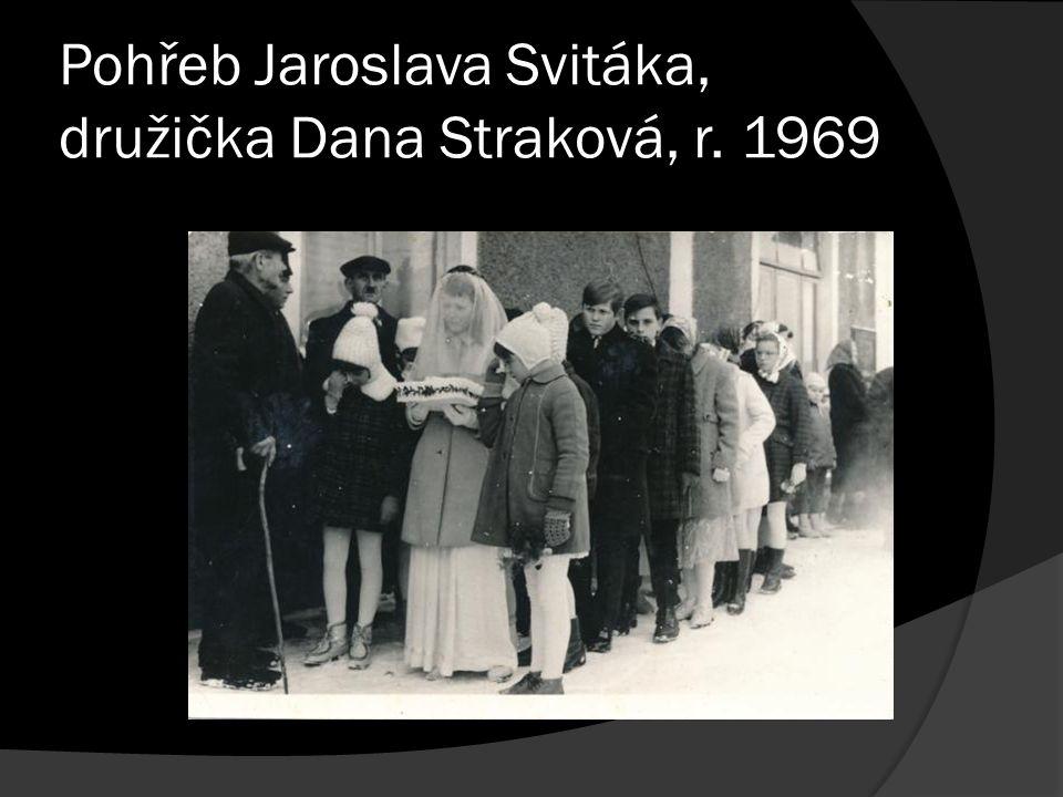 Pohřeb Jaroslava Svitáka, družička Dana Straková, r. 1969