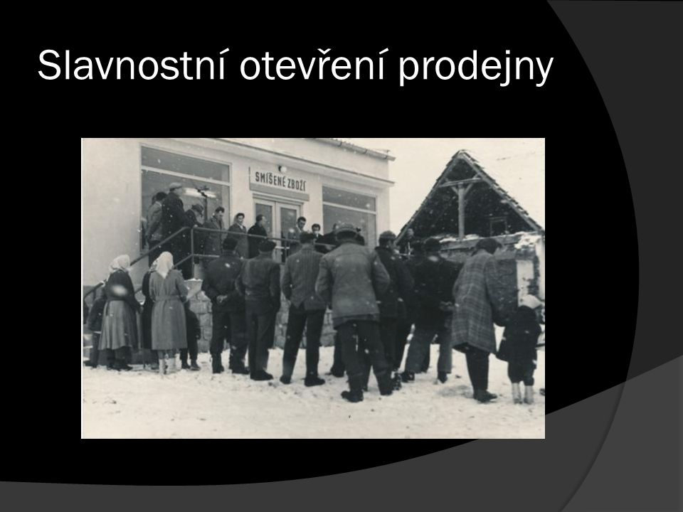 Slavnostní otevření prodejny