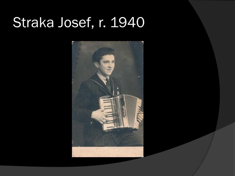 Straka Josef, r. 1940