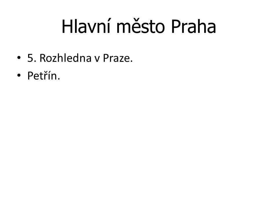 Hlavní město Praha 5. Rozhledna v Praze. Petřín.