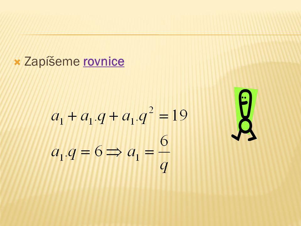  Zapíšeme rovnice