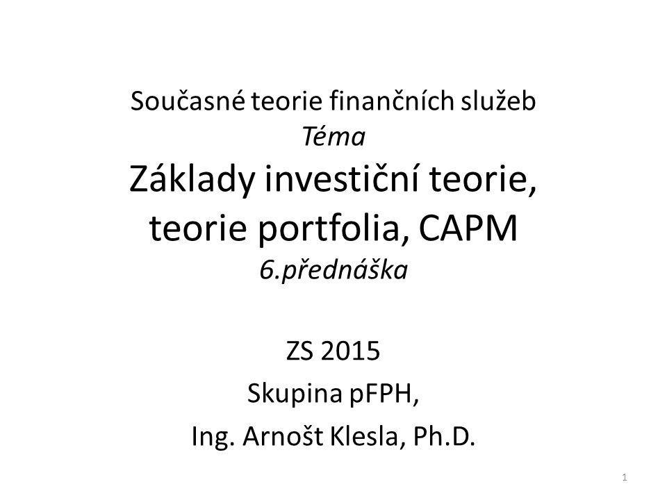 Cenový model kapitálových aktiv Přímka CML (Capital market line) vyjadřuje množinu efektivních portfolií v modelu CAPM Přímka zobrazuje vztah mezi očekávanou výnosností a rizikem efektivních portfolií.