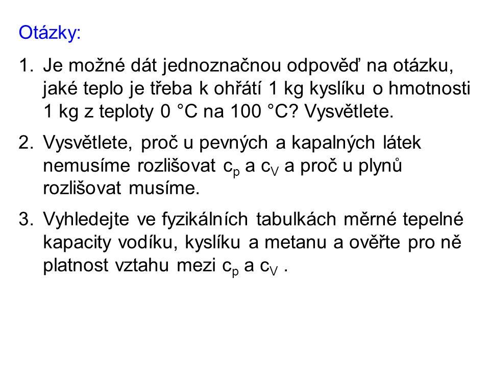 Použité zdroje: BARTUŠKA, Karel.Fyzika pro gymnázia: Molekulová fyzika a termika.