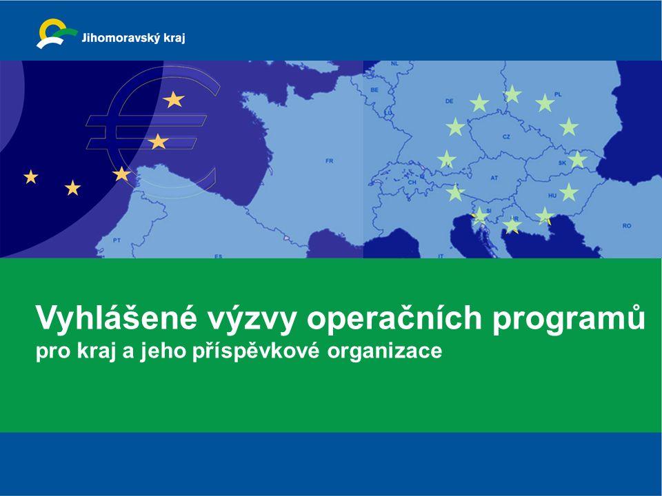 Vyhlášené výzvy operačních programů pro kraj a jeho příspěvkové organizace