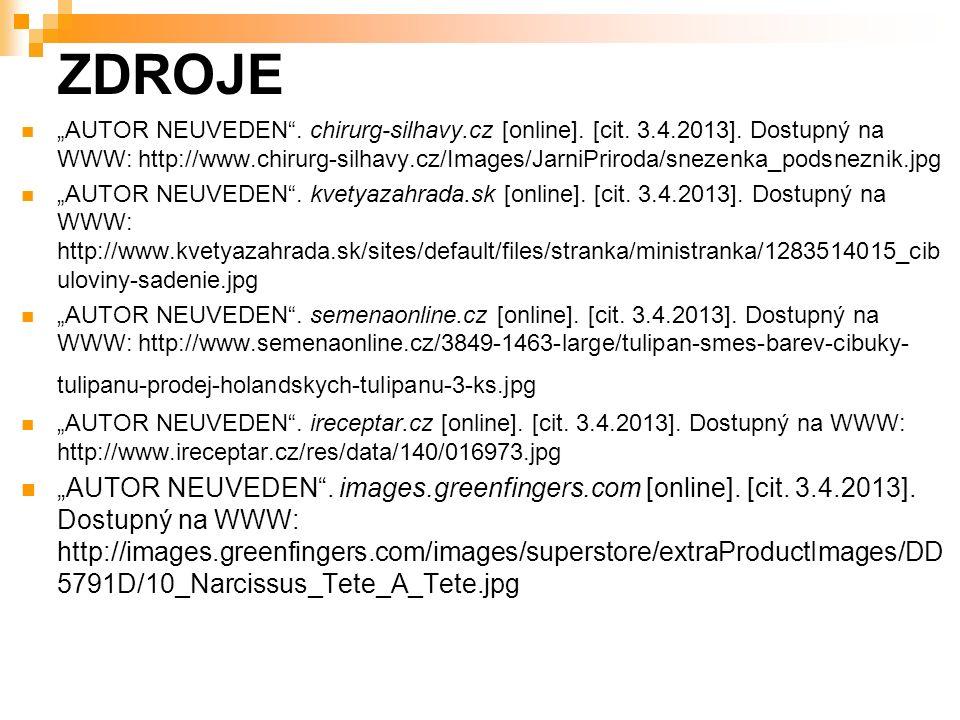 """ZDROJE """"AUTOR NEUVEDEN . chirurg-silhavy.cz [online]."""