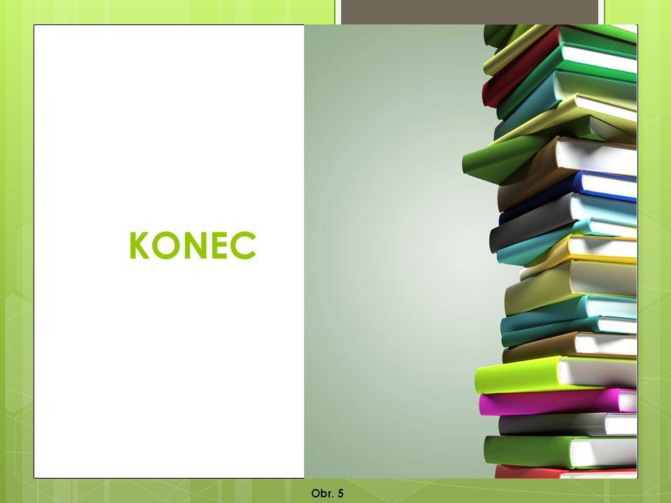 KONEC Obr. 5