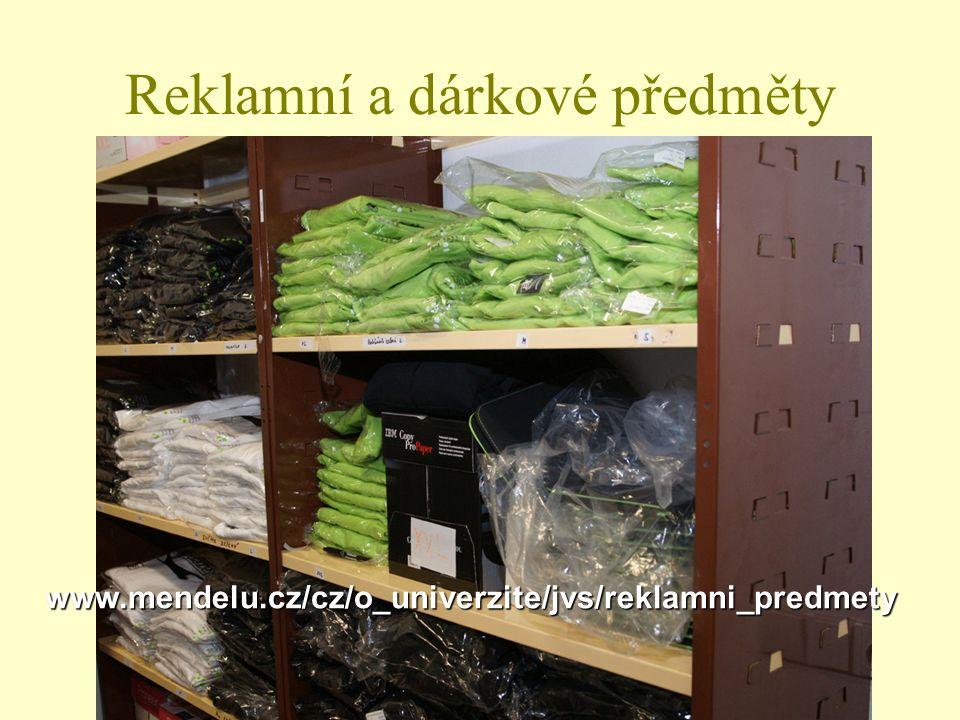 Reklamní a dárkové předměty www.mendelu.cz/cz/o_univerzite/jvs/reklamni_predmety www.mendelu.cz/cz/o_univerzite/jvs/reklamni_predmety