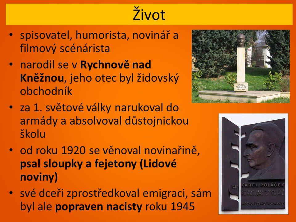 Život spisovatel, humorista, novinář a filmový scénárista narodil se v Rychnově nad Kněžnou, jeho otec byl židovský obchodník za 1.