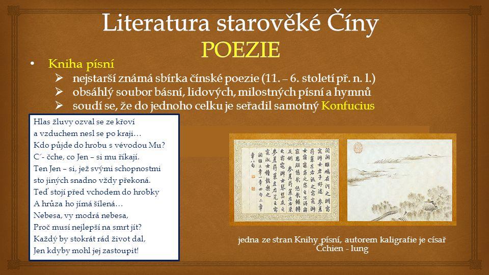 Kniha písní Kniha písní  nejstarší známá sbírka čínské poezie (11.