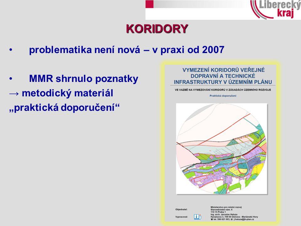 """problematika není nová – v praxi od 2007 MMR shrnulo poznatky → metodický materiál """"praktická doporučení"""" KORIDORY"""