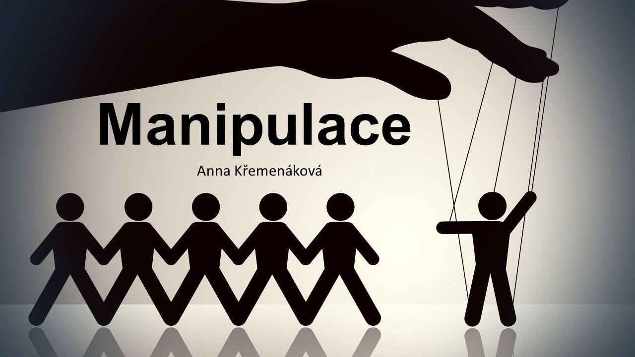 Manipulace Anna Křemenáková