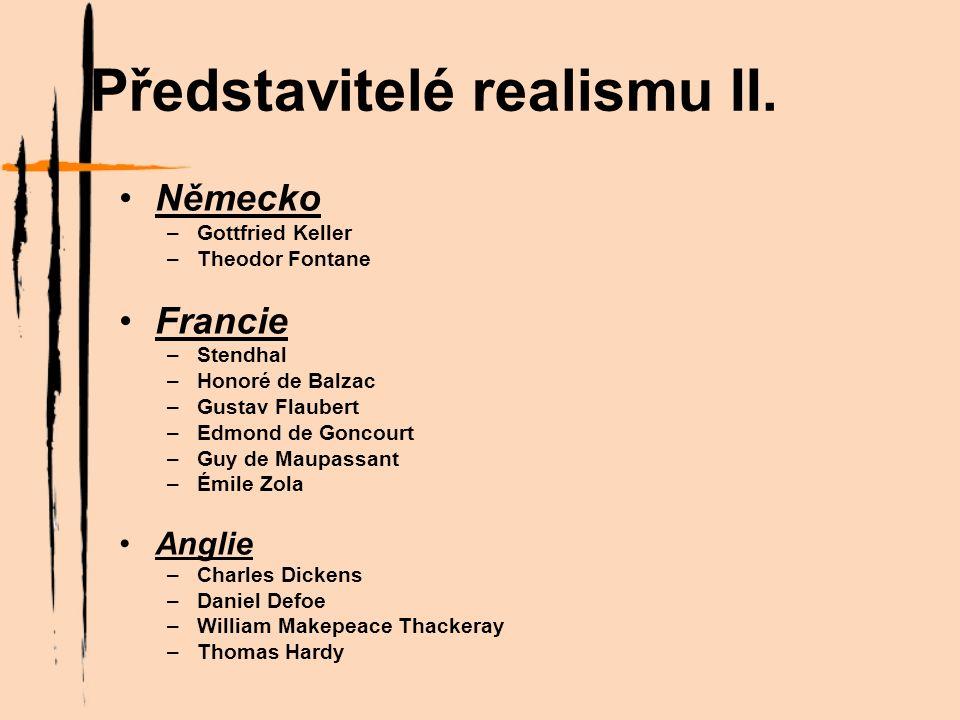 Představitelé realismu III.