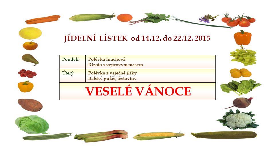 JÍDELNÍ LÍSTEK od 14.12. do 22.12.
