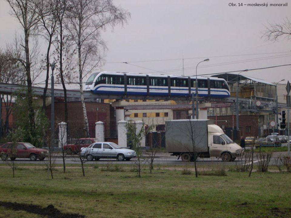 Obr. 14 – moskevský monorail