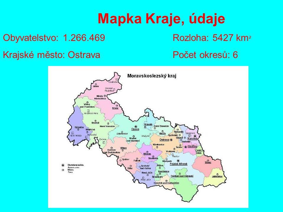 Mapka Kraje, údaje Obyvatelstvo: 1.266.469Rozloha: 5427 km ² Krajské město: OstravaPočet okresů: 6