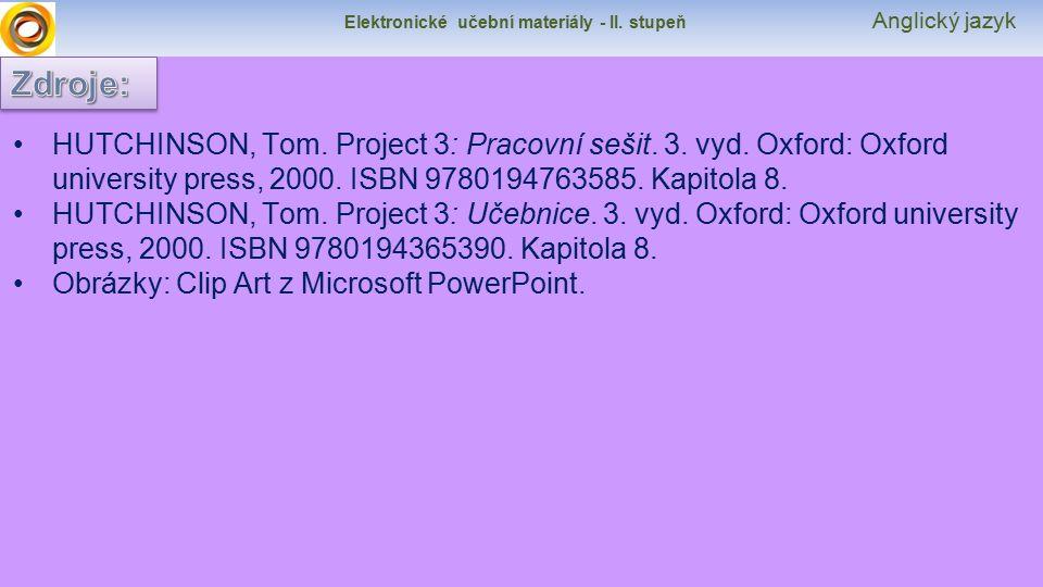 Elektronické učební materiály - II. stupeň Anglický jazyk HUTCHINSON, Tom.