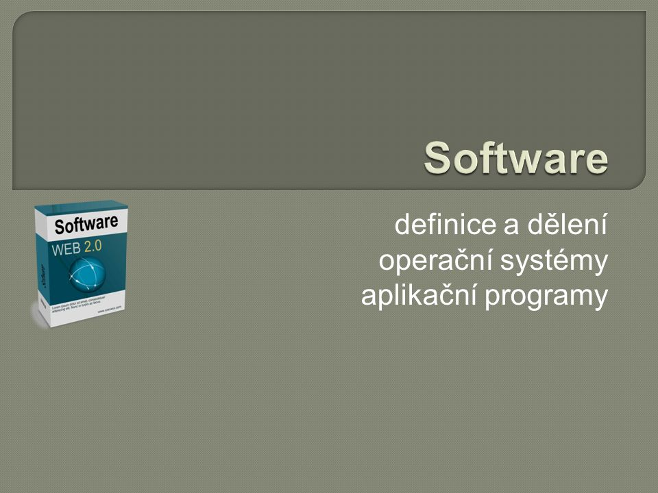 definice a dělení operační systémy aplikační programy