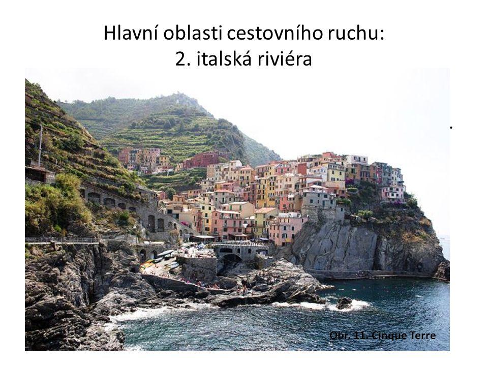 Hlavní oblasti cestovního ruchu: 2.