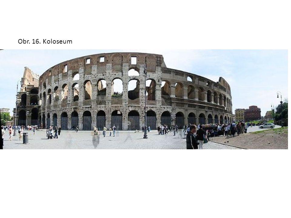 Obr. 16. Koloseum