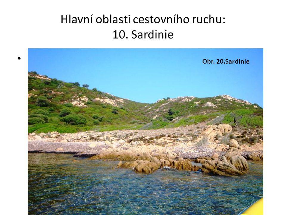 Hlavní oblasti cestovního ruchu: 10.