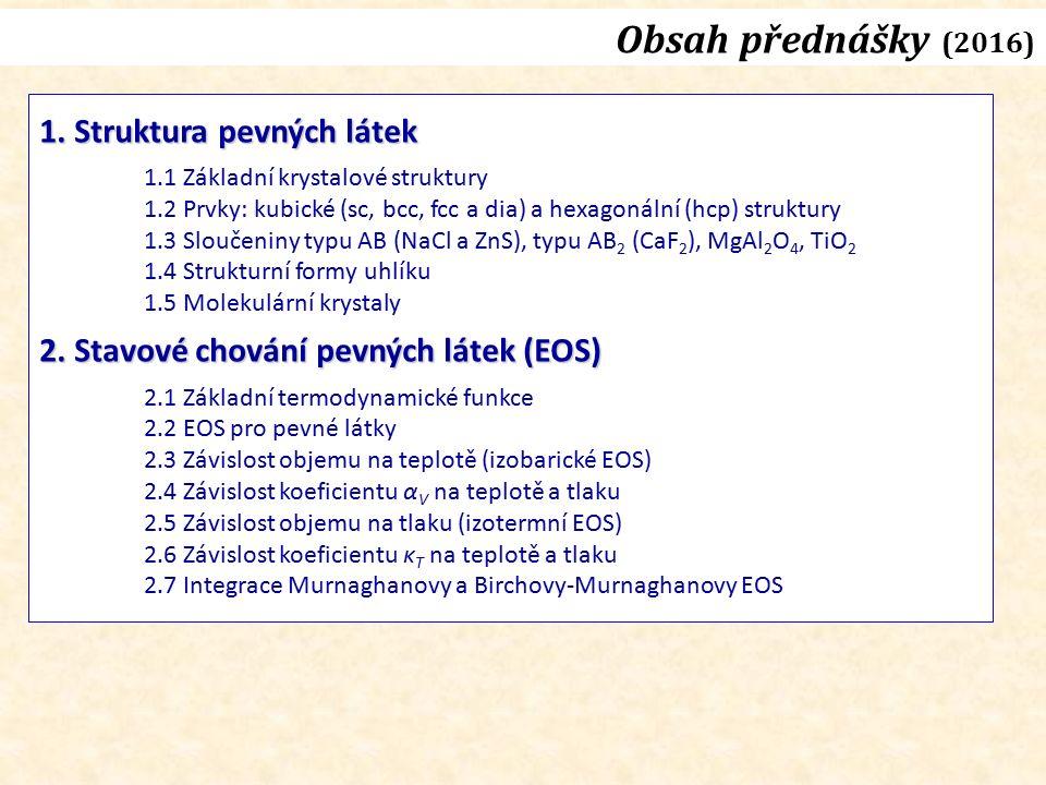 EOS – pevné látky Birch-Murnaghan (2 nd order)