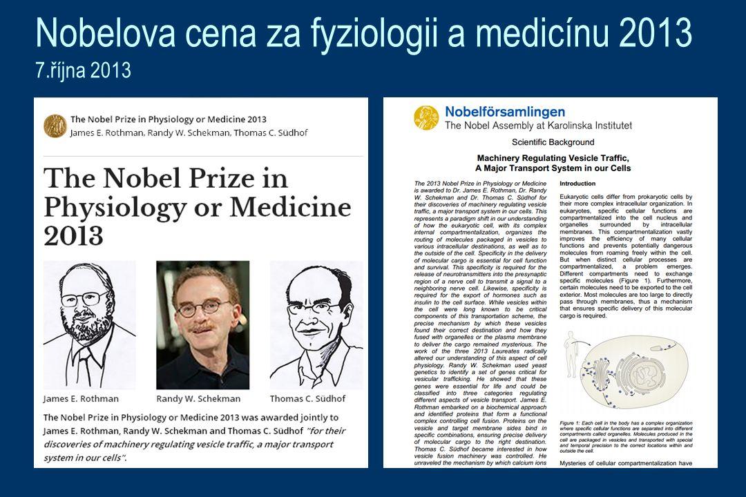 Nobelova cena za fyziologii a medicínu 2013 7.října 2013