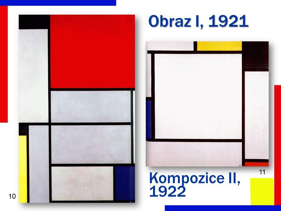 Obraz I, 1921 Kompozice II, 1922 10 11