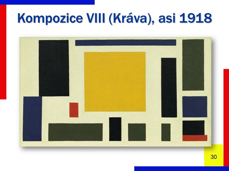 Kompozice VIII (Kráva), asi 1918 30