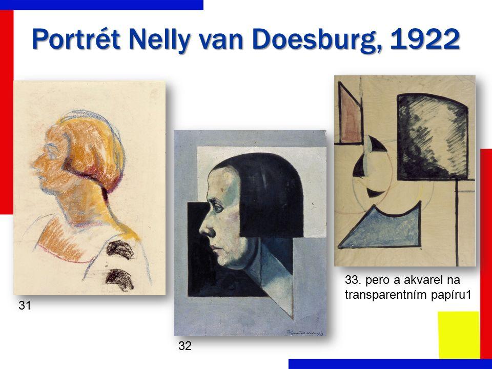 Portrét Nelly van Doesburg, 1922 33. pero a akvarel na transparentním papíru1 31 32