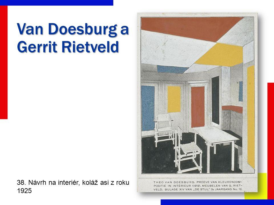 Van Doesburg a Gerrit Rietveld 38. Návrh na interiér, koláž asi z roku 1925