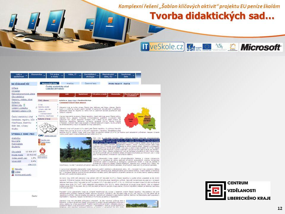 """Komplexní řešení """"Šablon klíčových aktivit projektu EU peníze školám 12 Tvorba didaktických sad…"""