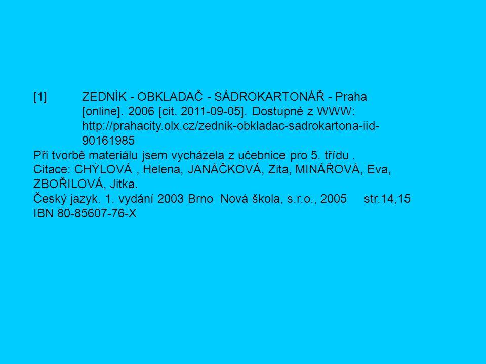 [1] ZEDNÍK - OBKLADAČ - SÁDROKARTONÁŘ - Praha [online].