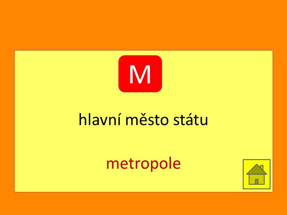 hlavní město státu metropole M