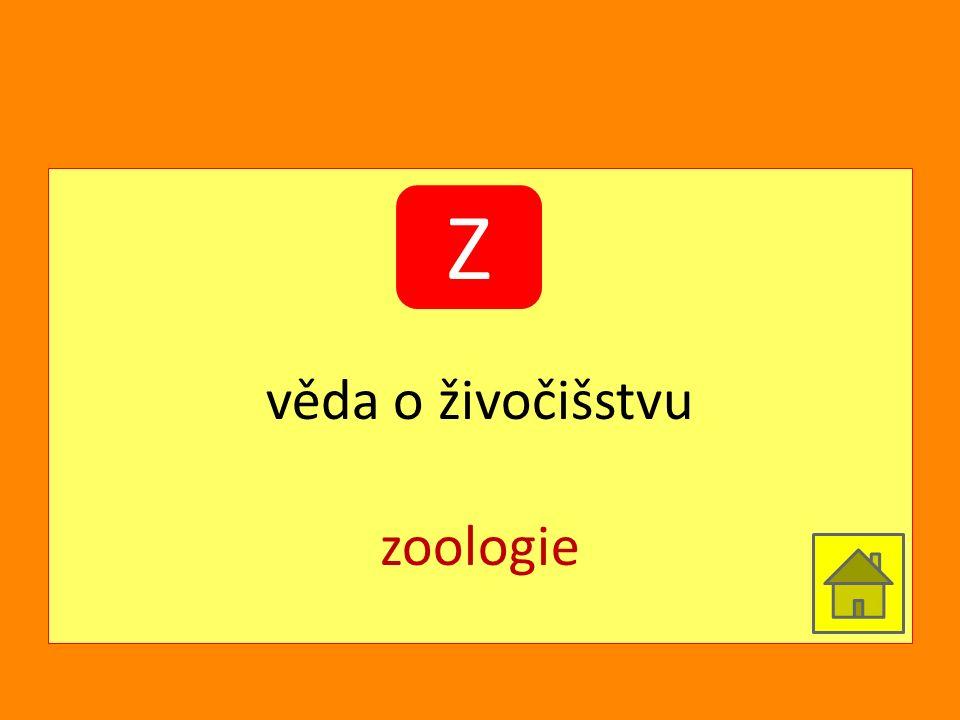 věda o živočišstvu zoologie Z