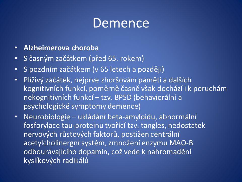 Demence Alzheimerova choroba S časným začátkem (před 65.