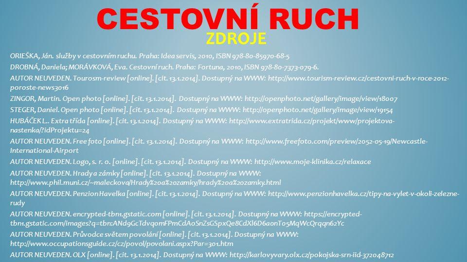 CESTOVNÍ RUCH ZDROJE ORIEŠKA, Ján. služby v cestovním ruchu.